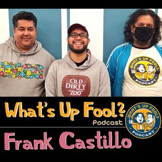 Ep 283 - Frank Castillo Returns