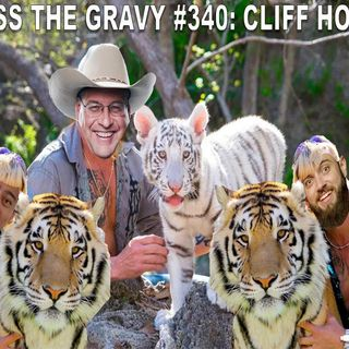 Pass The Gravy #340: Cliff Hogg