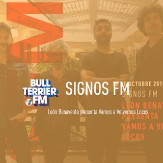 SignosFM #591 León Benavente presenta Vamos a Volvernos Locos