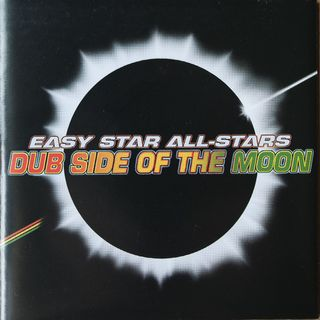 Easy Star All-Stars - Dub side of the Moon - 2003