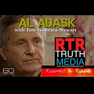 ALFRED ADASK on Resurrect the Republic with Tom Lacovara-Stewart