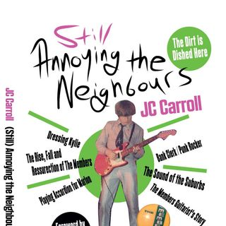 Dec 4-10 Hour 2: With JC Carroll on his new memoir, Still Annoying the Neighbours