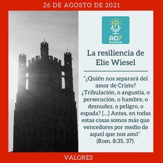 26 de agosto - La resiliencia de Elie Wiesel - Devocional de Jóvenes - Etiquetas Para Reflexionar