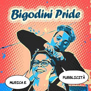 Bigodini Pride #15 - Musica e Pubblicità