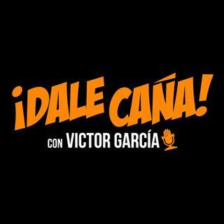 Dale Caña | 7 de Abril 2017 - Programa #0