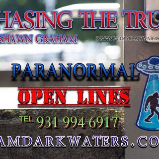 Chasing The Truth w. Shawn G. 7-9 p Central. #SkyTrumpets & #Phenomenon. OPEN LINES