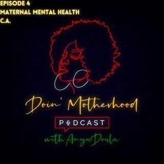 Maternal Mental Health- C.A.