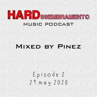 HARDssembramento Episode 2 (29/05/20)