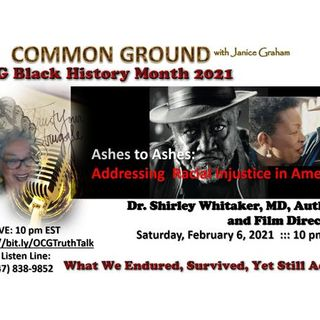 """""""Ashes to Ashes: Addressing Racial Injustice in America - The Reckoning"""""""