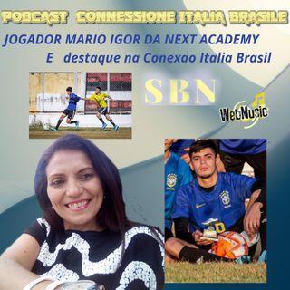 JOGADOR MARIO IGOR DA NEXT ACADEMY é destaque na Conexao Italia Brasil