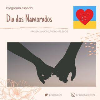 Programa Love Line - Especial Dia dos Namorados 2020