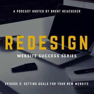 Business Website Success #2: Setting Goals for Your New Website