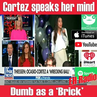 EHR 509 Morning Moment Cortez Dumb as a brick Feb 20 2019