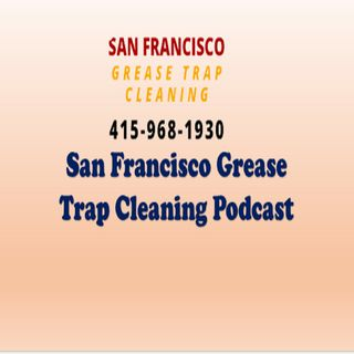 San Francisco Grease Trap Cleaning