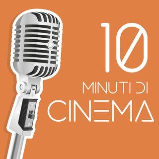 10 Minuti di Cinema
