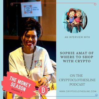 Sophie Amat of Where To Shop with Crypto on Crypto Clothesline Podcast