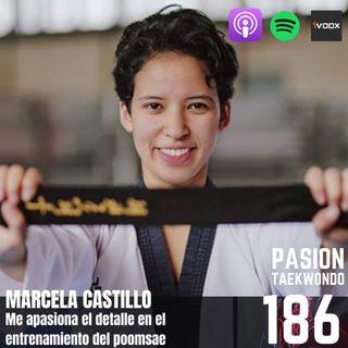 Marcela Castillo - Me apasiona el detalle en el poomsae