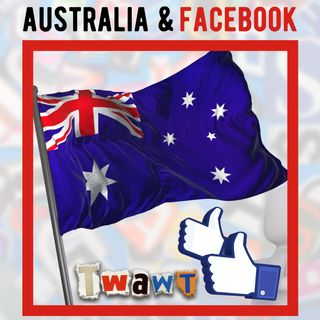 Australia and Facebook Explained
