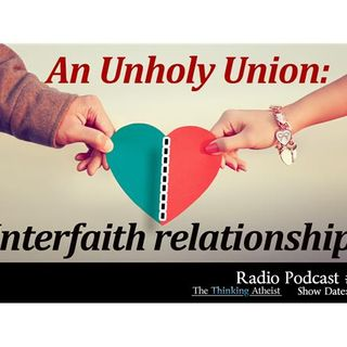 An Unholy Union: Interfaith Relationships