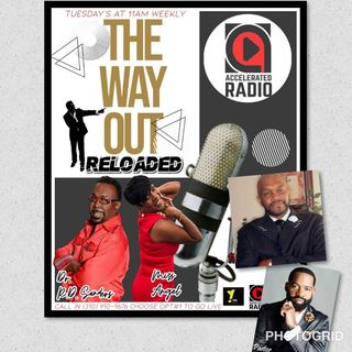 The Way Out Reloaded 11-27-18