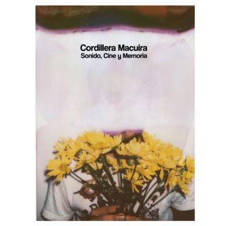 Macuira | 4 | EAL: Sonido, Cine y Memoria