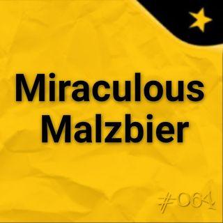 Miraculous Malzbier (#064)