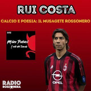 Manuel Rui costa - Calcio e Poesia: Il Musagete rossonero