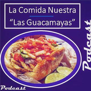 La comida nuestra 13 Las Guacamayas