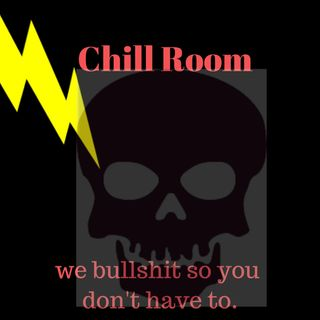 "Chill Room Ep 12 : ""phone call from the Chill Room!"""