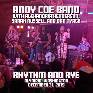 The Andy Coe Band Live at Rhythm and Rye on 2019-12-31