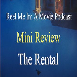 Mini Review: The Rental