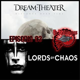 Nautilus 93: Distance Over Time, Duetos y Ofendidos & Lords Of Chaos