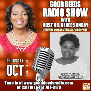 Simene Walden The Student Teacher shares on Good Deeds Radio