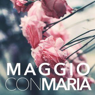 Maggio con Maria - 2° giorno