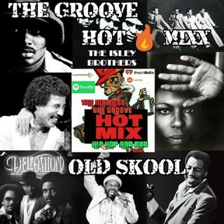 THE GROOVE HOT MIXX OLD SCHOOL THROWBACC MIXX