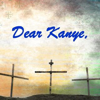 DEAR KANYE - pt1 - Dear Kanye