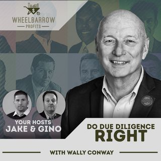 Do Due Diligence Right with Wally Conway