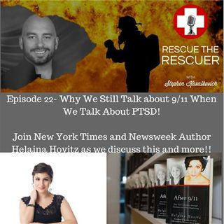 Episode 22- Why We Still Talk About 9/11 When We Talk about PTSD