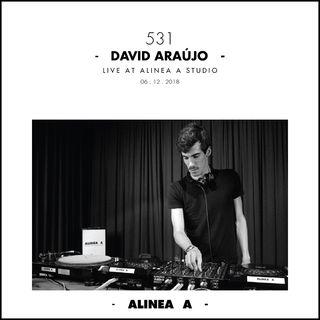 Alinea A #531 David Araújo - 06.12.2018