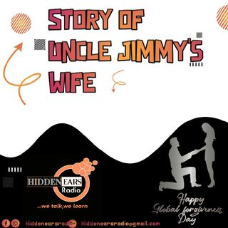 Story Of Uncle Jimmy's Wife
