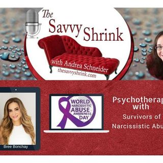 Psychotherapy with Survivors of Narcissistic Abuse: A Dialogue with Bree Bonchay