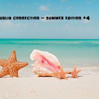PUGLIA CONNECTION #4 - Summer Edition - 12/07/2021