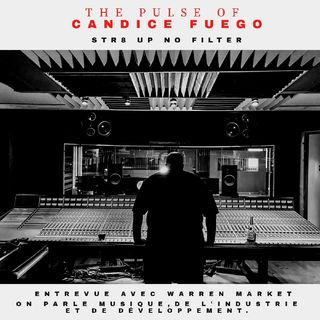 Episode 111 - The Pulse Of Candice Fuego