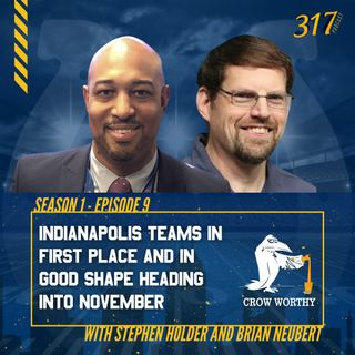 The 317 Podcast Ep 9 - Good times in Indy sports