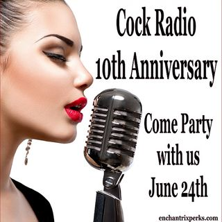 XXX Cock Radio 10th Anniversary