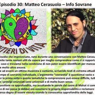 Ep.30 Matteo Cerasuolo - Info Sovrane