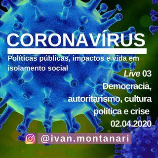 Live 03: Democracia, autoritarismo, cultura política e crise