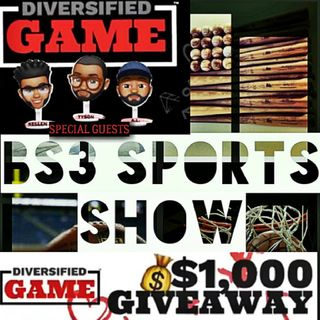 "BS3 Sports Show - ""Diversified Game"" w/ .@GameDiversified"