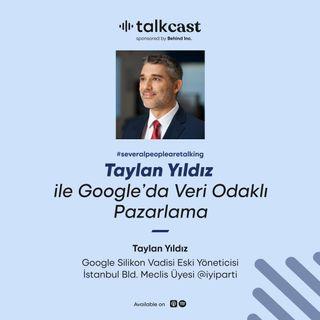 """Taylan Yıldız ile """"Google'da Veri Odaklı Pazarlama"""""""