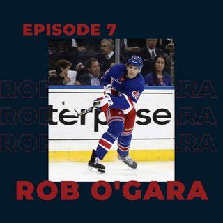Ep. 7- Rob O'Gara